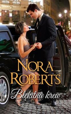Nora Roberts - Błękitna krew