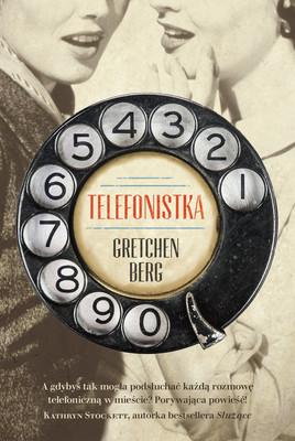 Gretchen Berg - Telefonistka
