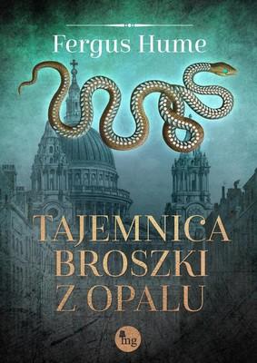 Fergus Hume - Tajemnica broszki z opalu / Fergus Hume - The Opal Serpent