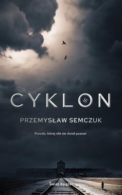 Przemysław Semczuk - Cyklon