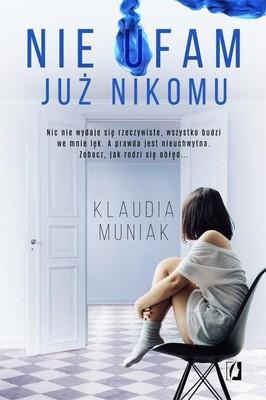 Klaudia Muniak - Nie ufam już nikomu