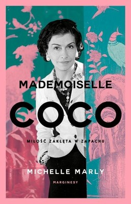 Michelle Marly - Mademoiselle Coco / Michelle Marly - Mademoiselle Coco Und Der Duft Der Liebre