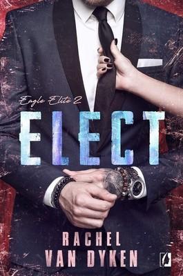 Rachel Van Dyken - Elect. Eagle Elite. Tom 2