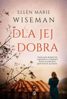 Ellen Marie Wiseman - Dla jej dobra