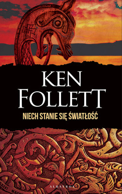 Ken Follett - Niech stanie się światłość