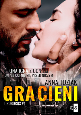 Anna Tuziak - Gra cieni. Tom 1