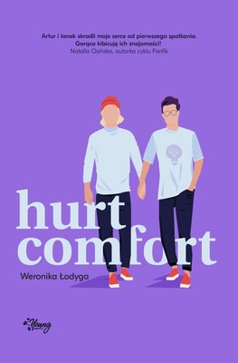 Weronika Łodyga - Hurt/Comfort