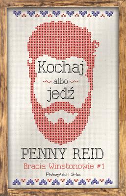 Penny Reid - Kochaj albo jedź