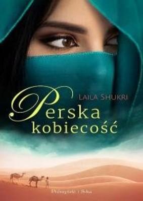 Laila Shukri - Perska kobiecość