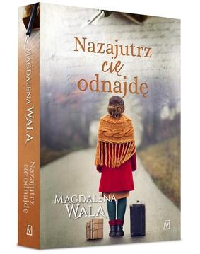 Magdalena Wala - Nazajutrz cię odnajdę