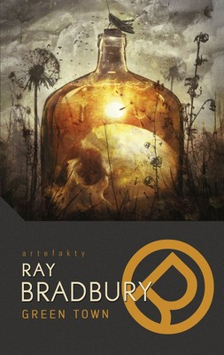 Ray Bradbury - Green Town