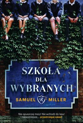 Samuel Miller - Szkoła dla wybranych