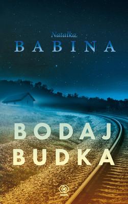 Natałka Babina - Bodaj Budka