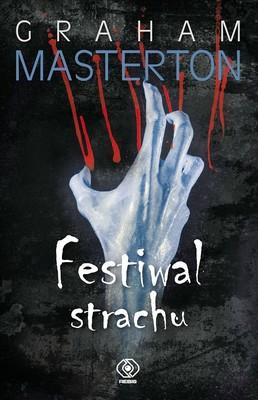 Graham Masterton - Festiwal strachu