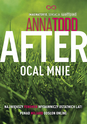 Anna Todd - Ocal mnie. After. Tom 3