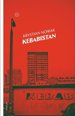 Krystian Nowak - Kebabistan