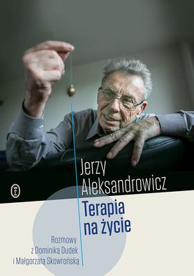 Jerzy Aleksandrowicz, Dominika Dudek - Terapia na życie