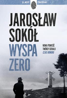 Jarosław Sokół - Wyspa zero
