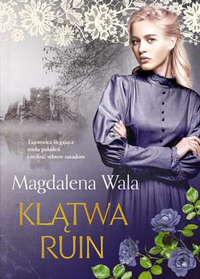 Magdalena Wala - Klątwa ruin