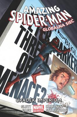Dan Slott - Upadek Imperium. Amazing Spider Man. Globalna sieć. Tom 7