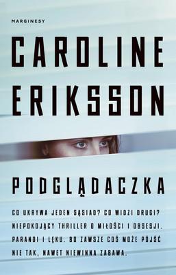 Caroline Eriksson - Podglądaczka / Caroline Eriksson - Hon Som Vakar