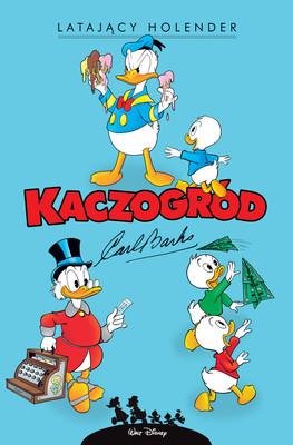 Carl Barks - Latający Holender i inne historie z lat 1958-1959. Kaczogród. Tom 8