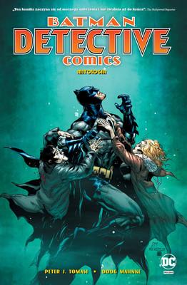 Peter Tomasi - Mitologia. Batman Detective Comics. Tom 1