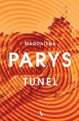 Magdalena Parys - Tunel
