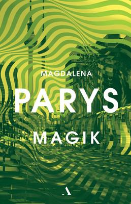 Magdalena Parys - Magik