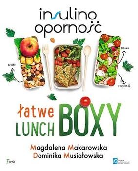 Magdalena Makarowska, Dominika Musiałowska - Insulinooporność. Łatwe lunchboxy
