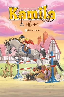 Lili Mesange, Stefano Turconi - Mistrzowie. Kamila i konie. Tom 2