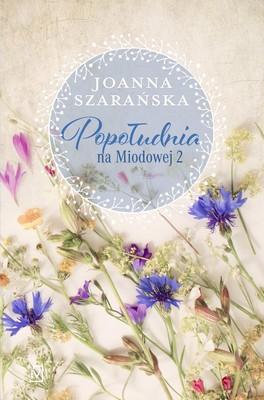 Joanna Szarańska - Popołudnia na Miodowej 2