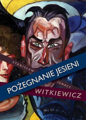 Stanisław Ignacy Witkiewicz - Pożegnanie jesieni