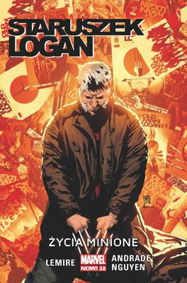 Jeff Lemire - Życia minione. Staruszek Logan. Tom 6 / Jeff Lemire - Życia Minione. Staruszek Logan. Tom 6