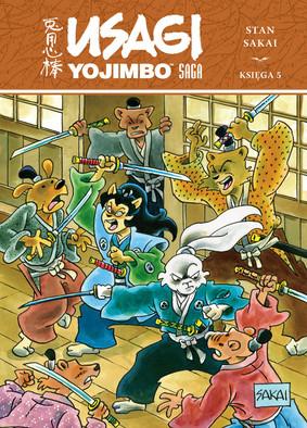 Stan Sakai - Usagi Yojimbo Saga. Tom 5 / Stan Sakai - Usagi Yojimbo. Saga. Księga 5