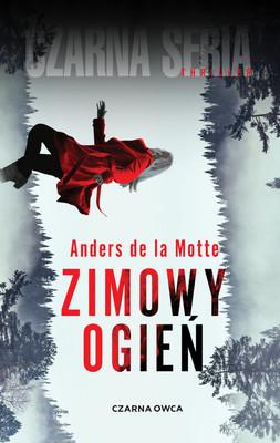 Anders de la Motte - Zimowy ogień