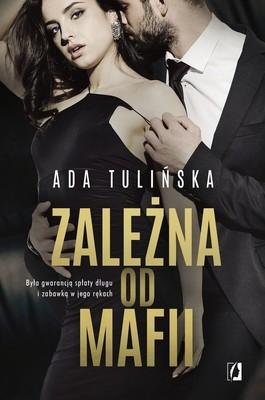 Ada Tulińska - Zależna od mafii