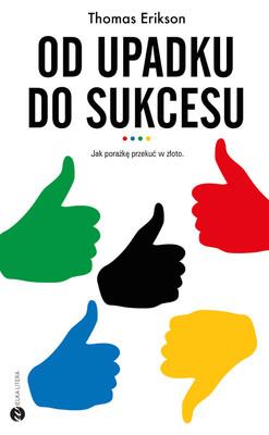 Erik Erikson - Od upadku do sukcesu. Jak porażkę przekuć w złoto / Erik Erikson - Omgiven Av Motgångar