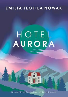 Emilia Teofila Nowak - Hotel Aurora