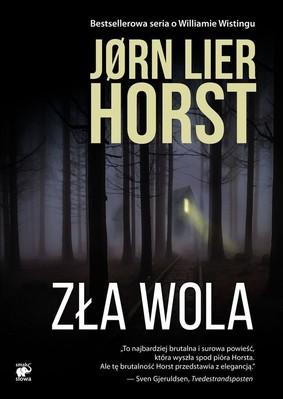 Jørn Lier Horst - Zła wola