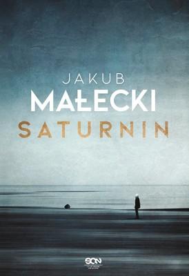 Jakub Małecki - Saturnin