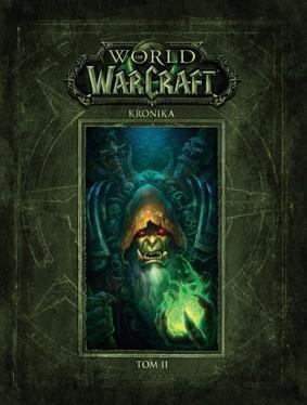 Kronika. World of Warcraft. Tom 2