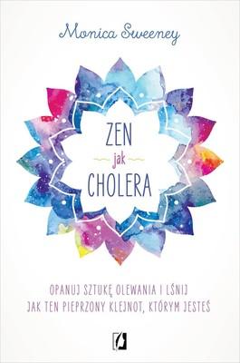 Monica Sweeney - Zen jak cholera