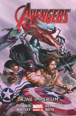 Mark Waid, Jeremy Whitley - Tajne imperium. Avengers. Tom 5