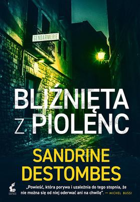 Sandrine Destombes - Bliźnięta z Piolenc / Sandrine Destombes - Les Jumeaux De Piolenc