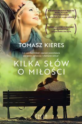 Tomasz Kieres - Kilka słów o miłości
