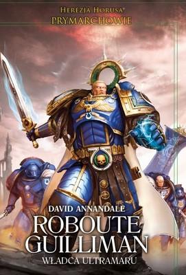 David Annandale - Roubote Guilliman władca Ultramaru