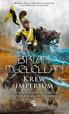 Brian McClellan - Krew imperium