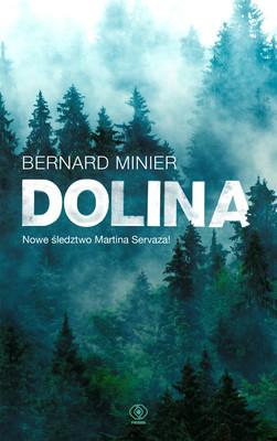 Bernard Minier - Dolina