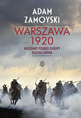 Adam Zamoyski - Warszawa 1920